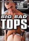 Blake Mason, Big Bad Tops