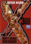 Butch Dixon, Dirty Burly Bastards (3 DVD set)