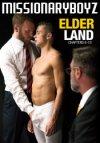 Missionary Mormon Boyz, Elder Land Chapter 6 - 10