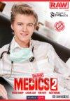 Raw, Raw Medics 2